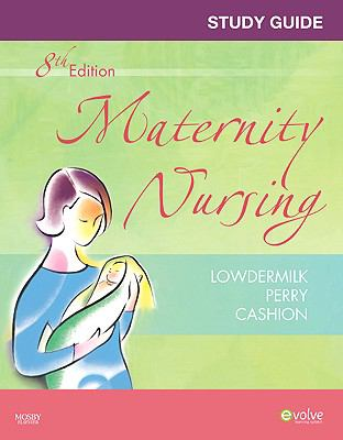 Study Guide for Maternity Nursing
