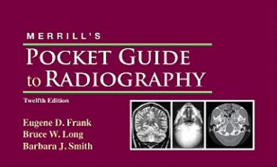 Merrill's Pocket Guide to Radiography, 12e