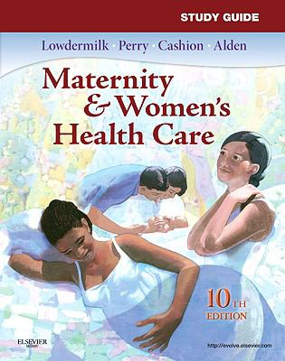 Study Guide for Maternity and Women's Health Care