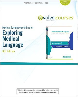 Medical Terminology Online for Exploring Medical Language (User Guide and Access Code), 8e