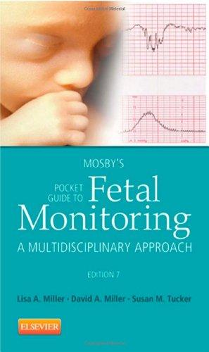 Mosby's Pocket Guide to Fetal Monitoring: A Multidisciplinary Approach, 7e (Nursing Pocket Guides)