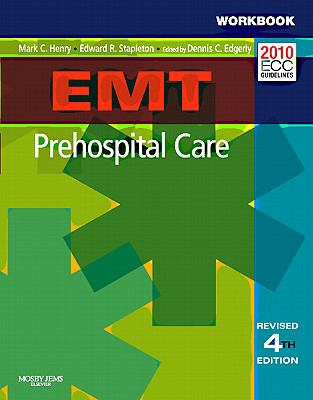 Workbook for EMT Prehospital Care - Revised Reprint