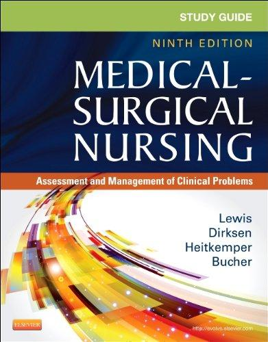 Study Guide for Medical-Surgical Nursing: Assessment and Management of Clinical Problems, 9e (Study Guide for Medical-Surgical Nursing: Assessment & Management of Clinical Problem)