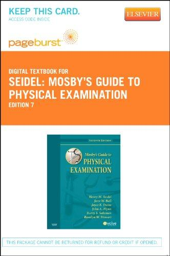 Mosby's Guide to Physical Examination - Pageburst E-Book on VitalSource (Retail Access Card), 7e
