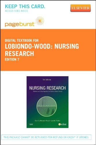 Nursing Research - Pageburst E-Book on VitalSource (Retail Access Card): Methods and Critical Appraisal for Evidence-Based Practice, 7e