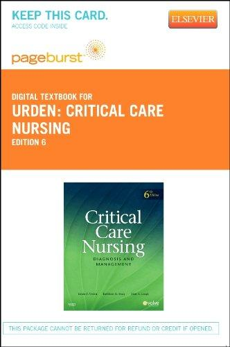 Critical Care Nursing - Pageburst E-Book on VitalSource (Retail Access Card): Diagnosis and Management, 6e