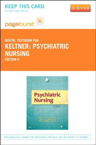 Psychiatric Nursing - Pageburst E-Book on VitalSource (Retail Access Card), 6e