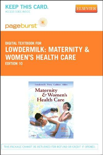 Maternity & Women's Health Care - Pageburst E-Book on VitalSource (Retail Access Card), 10e