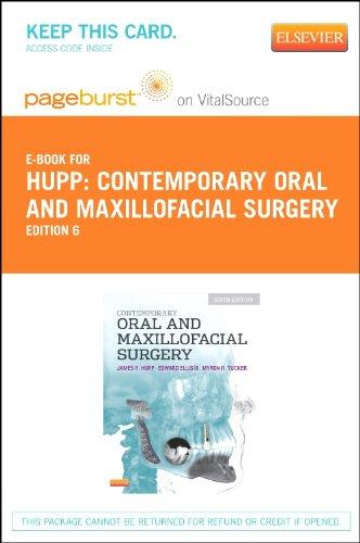 Contemporary Oral and Maxillofacial Surgery - Pageburst E-Book on VitalSource (Retail Access Card), 6e