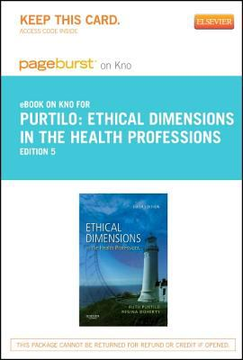 Ethical Dimensions in the Health Professions - Pageburst e-Book on Kno (Retail Access Card)