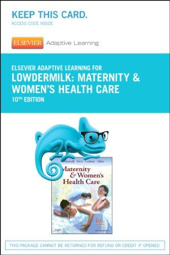 Elsevier Adaptive Learning for Maternity and Women's Health Care (Access Card), 10e