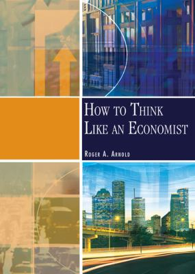 How to Think Like an Economist