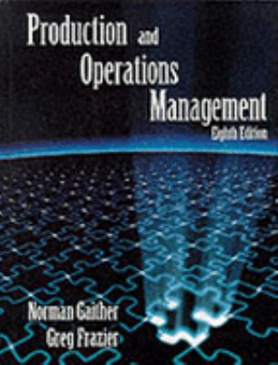 Production and Operations Management - Gaither, Norman, Frazier, Gregory W. pdf epub