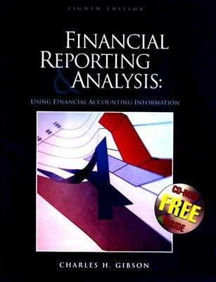 Financial Reporting & Analysis Using Financial Accounting Information