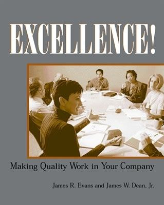 Excellence! Making Quality Work in Your Company