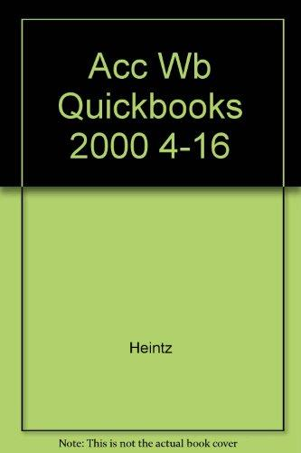Accounting Workbook for QuickBooks 2000 with CD, Ch. 2-16 to accompany College Accounting by Heintz/Parry