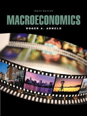 Macroeconomics With Xtra! Access Card and Infotrac College Edition