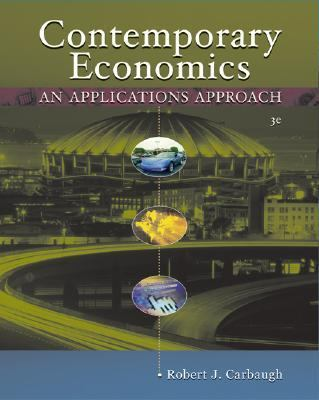 Contemporary Economics With Infotrac An Applications Approach