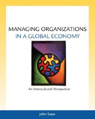 Managing Organizations in a Global Economy/With Infotrac An Intercultural Perspective