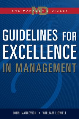 Guidelines for Excellence in Management The Manager's Digest