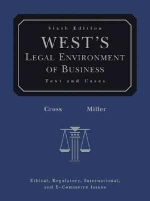 West's Legal Environment of Business Text and Cases