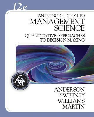 Introduction to Management Science Quantitative Approach to Decision Making