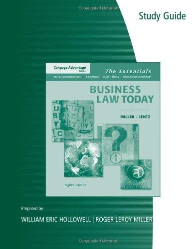 Study Guide for Miller/Jentz's Cengage Advantage Books: Business Law Today: The Essentials, 8th