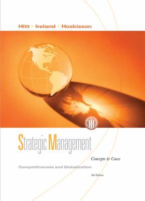 Strategic Mgmt: Competitiveness and Globalztn Concepts and Cases