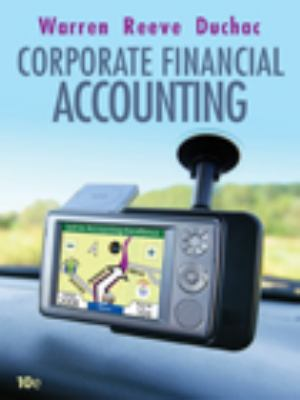 Corporate Financial Accounting (Available Titles CengageNOW)