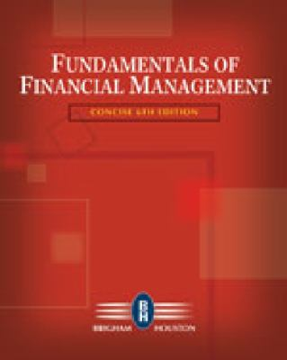 Study Guide for Brigham/Houston's Fundamentals of Financial Management, Concise Edition, 6th