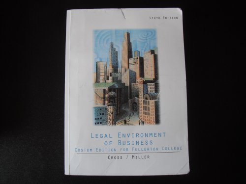 Legal Environment of Business - Study Guide (7th, 09) by Cross, Frank B - Miller, Roger LeRoy [Paperback (2008)]