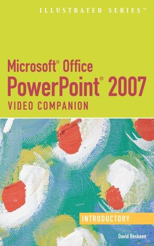 Microsoft Office PowerPoint 2007: Illustrated Introductory Video Companion (Illustrated (Course Technology))
