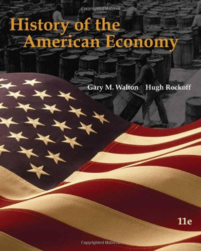 History of the American Economy, With Infotrac