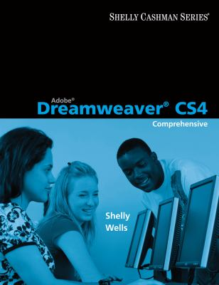 Adobe Dreamweaver CS4: Comprehensive Concepts and Techniques