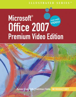 Microsoft  Office 2007 Illustrated: Introductory Premium Video Edition (Illustrated (Thompson Learning))