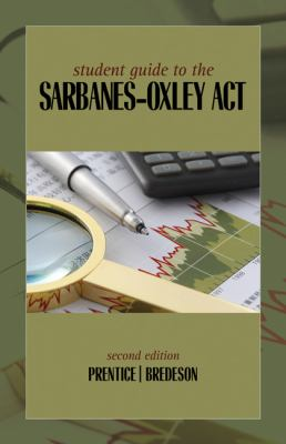 Student Guide to the Sarbanes-Oxley Act