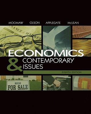 Economics and Contemporary Issues (with InfoTrac College Edition 2-Semester and Economic Applications Printed Access Card)