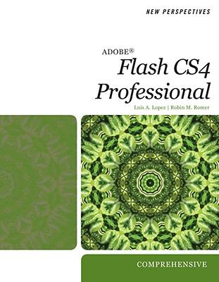 New Perspectives on Adobe Flash CS4: Comprehensive