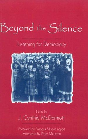 Beyond the Silence: Listening for Democracy
