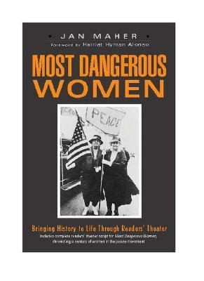 Most Dangerous Women Bringing History to Life Through Readers' Theater