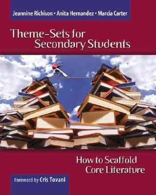 Theme-sets for Secondary Students How to Scaffold Core Literature