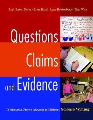 Questions, Claims, and Evidence