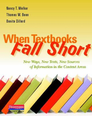 When Textbooks Fall Short: New Ways, New Texts, New Sources of Information in the Content Areas