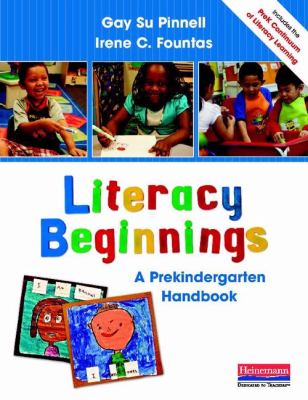 Literacy Beginnings : A Prekindergarten Continuum to Guide Teaching