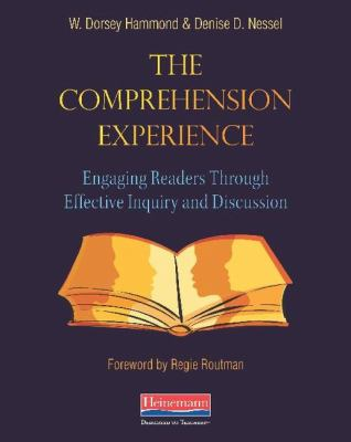 Comprehension Experience : Engaging Readers through Effective Inquiry and Instruction