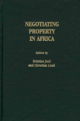 Negotiating Property in Africa