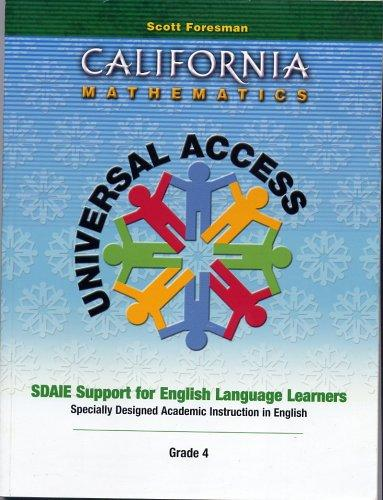 California Mathematics Universal Access Grade Four (4) (SDAIE Support for English Language Learners)