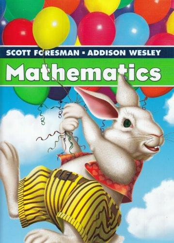 SCOTT FORESMAN ADDISON WESLEY MATH 2005 STUDENT EDITION SINGLE VOLUME   GRADE 1
