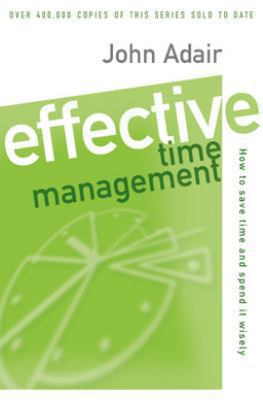 Effective Time Management How to Save Time and Spend It Wisely