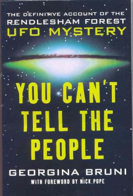 You Can't Tell the People: The Cover-up of Britain's Roswell - Georgina Bruni - Paperback